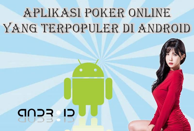 Aplikasi Poker Online Yang Terpopuler Di Android