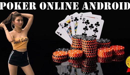 Poker Online Android & Aplikasinya