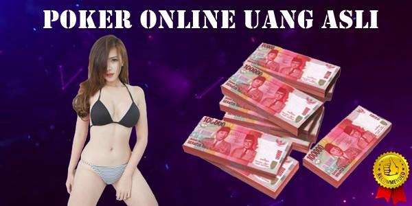 Poker Online Uang Asli Taktik Main Agar Menang Mudah